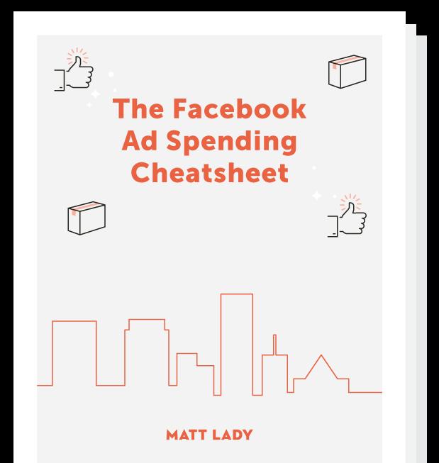 The Facebook Ad Spending Cheatsheet